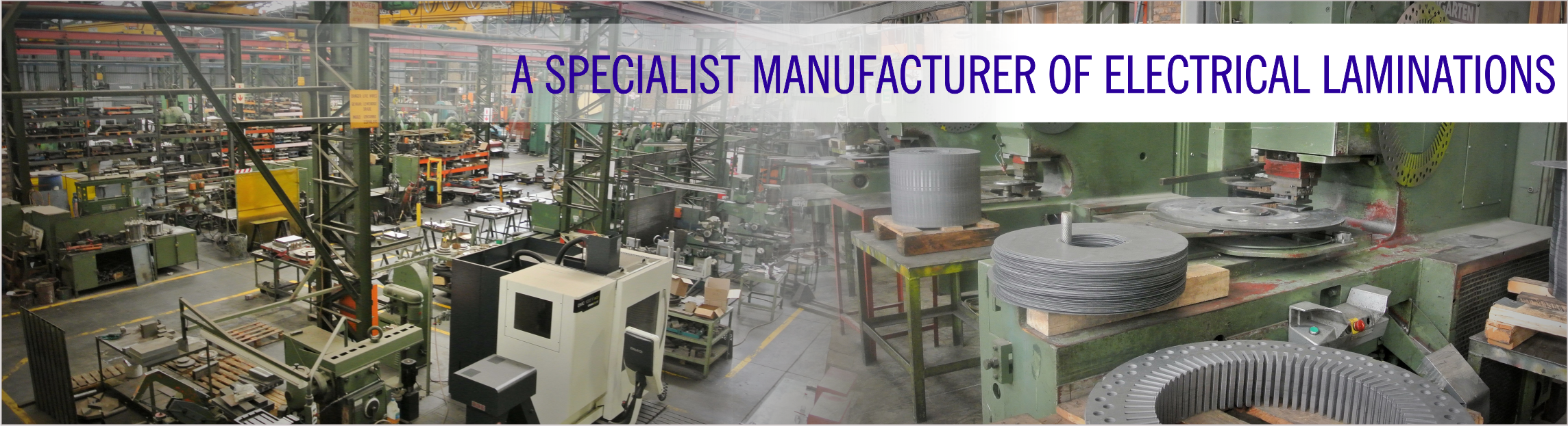 A Specialist Manufacturer of Electrical Laminations